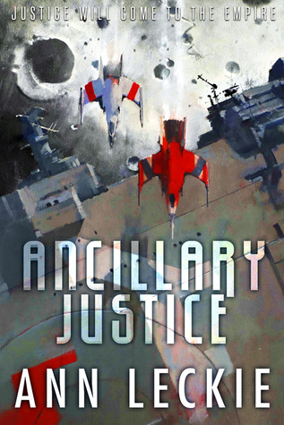 2013-10-19 Ancillary Justice