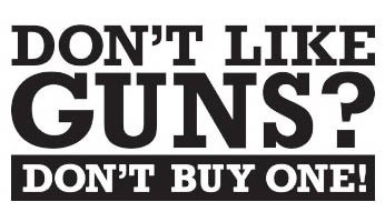 don't like guns
